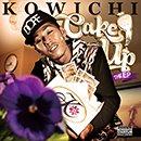 KOWICHI「Cake Up : The EP」