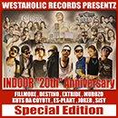 "V.A.「WESTAHOLIC RECORDS PRESENTZ INDOOR ""20th"" Anniversary(Special Edition)」"