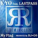 K-YO「My Flag feat. LAST PASS」