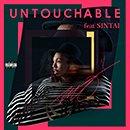MO「Untouchable feat. SINTAI」
