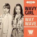 WAY WAVE「WAVY GIRL」