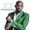 JOE「#MyNameisJoeThomas」