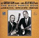 "ALEC ""GUITAR SLIM"" SEWARD & LOUIS ""JELLY BELLY"" HAYES「The Back Porch Boys」"