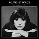 POSITIVE FORCE「Positive Force Feat. Denise Vallin」