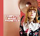 COMPUTER MAGIC「Phonetics」