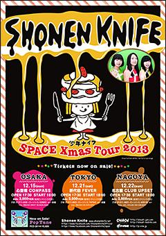 少年ナイフ [SPACE X' MAS Tour 2013]at 大阪