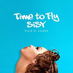 "FILLMORE率いるWESTAHOLICが送り出す女性シンガー、SiSY!待望のデビュー曲""Time to Fly""がついに本日解禁!"