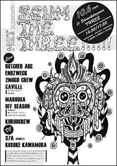KURUUCREW [MRT presents『SCUM THE THREE!!!!!!』]at 東京