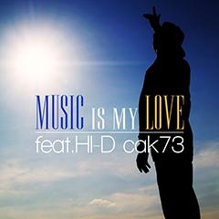 """新潟のフッド・スター・ラッパー、cak73のHI-Dとのコラボによる新曲""""MUSIC IS MY LOVE""""が本日より配信開始!!"""