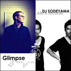 Glimpse [Glimpse × DJ SODEYAMA]at 東京