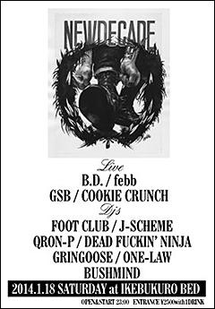 FEBB / B.D. / ONE-LAW / BUSHMIND [NEW DECADE]at 東京