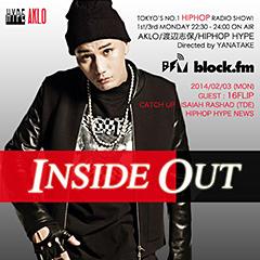 block.fmの人気番組「INSIDE OUT」に16FLIPがゲストDJとして出演!Sickなニュー・シットがかかるとの噂も・・・本日22時半よりオンエア!