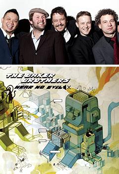 新作アルバム『Hear No Evil』をリリースしたUKの人気ファンクバンド、The Baker Brothers(ザ・ベイカー・ブラザーズ)。待望の来日公演が4月に決定!!