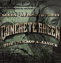 SEEDA、DJ ISSO、DJ KENN、『CONCRETE GREEN THE CHICAGO ALLIANCE』、4月11日に発売です!