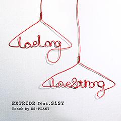 本日、大ヒットシングル、EXTRIDE 「Love Long, Love Strong feat. SiSY」、iTunes着信音販売開始!!