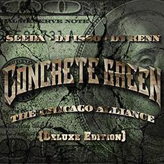 SEEDA、DJ ISSO、DJ KENNによるCONCRETE GREEN THE CHICAGO ALLIANCE、ボーナストラックが収録されたDeluxe VersionがiTune限定で配信開始!ヒップホップチャート2位獲得!
