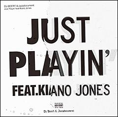 """注目のティーン・ラッパー、KIANO JONESをフィーチャーしたDJ BEERT & JAZADOCUMENTの新曲""""Just Playin'""""が本日配信解禁!"""