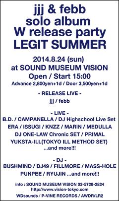 ソロ・アルバム『THE SEASON』をリリースしたfebbと、Fla$hBackSの盟友であるjjjとのダブル・リリース・パーティが8月に渋谷VISIONにて開催決定!