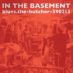 ブルーズ・ザ・ブッチャー『In The Basement』、iTunesブルースチャート1位獲得!