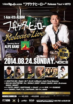 t-Ace [t-Ace 4th Album『フザケタヒーロー』Release Tour Party in Mito]at 茨城