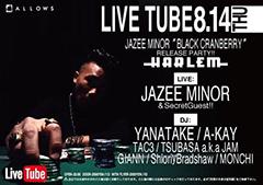 デビュー・アルバム『Black Cranberry』が大絶賛発売中なJAZEE MINORのリリース・パーティが渋谷HARLEM、両国SUNRIZEにて今週開催!