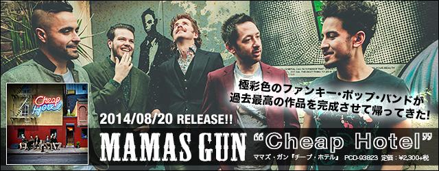 "8/20 release MAMAS GUN ""Cheap Hotel"""