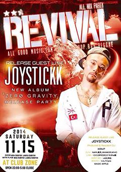 JOYSTICKK [#REVIVAL JOYSTICKK 『ZERO GRAVITY』 RELEASE PARTY]at 東京