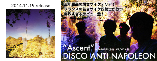 11/19 release DISCO ANTI NAPOLEON『Ascent』