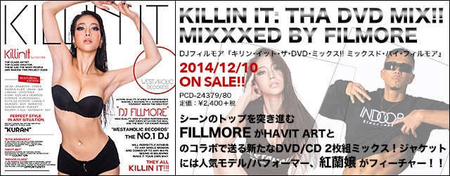 12/10 release KILLIN IT: THA DVD MIX !! MIXXXED BY FILLMORE