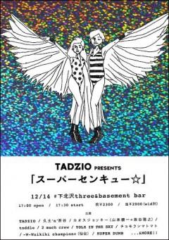 TADZIO [TADZIO presents 『スーパーセンキュー☆』]at 東京