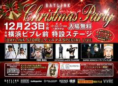 FILLMORE / JOYSTICKK [BAYLINK STORE presents Christmas Party]at 神奈川