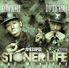 """KOWICHI & DJ TY-KOHのついにドロップされたミックスCD『Stoner Life The Mixtape』から""""LYNE""""のMVが公開!!"""