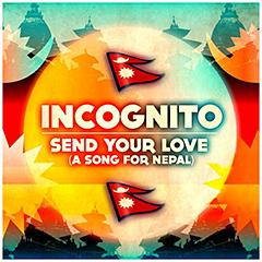 インコグニート、ネパール大地震被災者のためのチャリティ・シングル「Send Your Love」を発表!&ブルーイの来日時・DJイヴェントが追加決定!