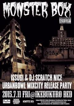 ISSUGI & DJ SCRATCH NICE [MONSTERBOX]at 東京