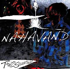 NAHAVAND(ニハーヴァンド)のデビュー・アルバム全国盤が8月5日に発売!エンジニアを務めた後藤正文からコメントが届く。