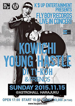 KOWICHI [K'$ UP ENT PRESENTS~ FLY BOY RECORDS LIVE IN CONCERT]at 東京