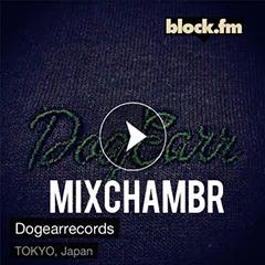 Dogear Recordsプレゼンツのラジオ・プログラム「MixChambr」の第2回がblock.fmにて8/31(月)の22時半よりオンエア!