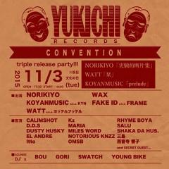 KOYANMUSIC a.k.a.KYN [YUKICHI RECORDS CONVENTION]at 東京