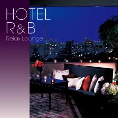 R&Bに、かつてないプレミアムを。『HOTEL R&B: Relax Lounge』が、iTunes R&Bチャート1位を獲得!