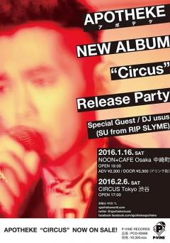 "APOTHEKE [""Circus"" Release Party]at 大阪"