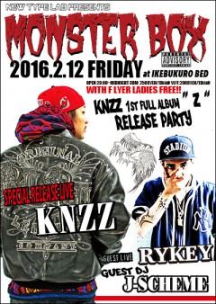 KNZZ / RYKEY [MONSTERBOX]at 東京
