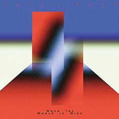 Ykiki Beat『When the World is Wide』LP化決定。「Forever」も新アートワーク、リミックス収録の12inchリリースも同時発売。また、「Modern Lies」のミュージック・ビデオも併せて公開です。