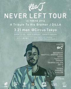 "ILLA J / ISSUGI / BUDAMUNK [""ILLA-J"" NEVER LEFT TOUR 2016]at 東京"