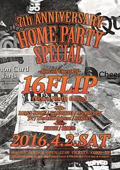 今週末の4/2、長野の松本SONICで開催されるMASS-HOLEらのイベント「HOME PARTY SPECIAL : 7th ANNIVERSARY」に16FLIPがゲストDJで出演!