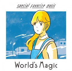 Special Favorite Music 『World's Magic』 LP発売延期のお詫び