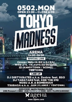 IO(KANDYTOWN / BCDMG)、KUTS DA COYOTE出演!東京の今を体現し続けてきたイベント「TOKYO MADNESS」がGWのageHaにて開催!