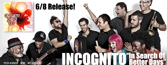 """6/8 release INCOGNITO """"In Seach Of Better Days"""""""