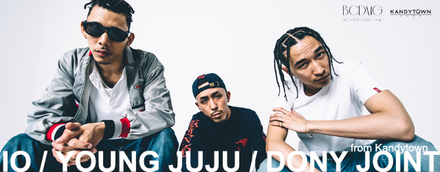 IO/YOUNG JUJU/DONY JOINT