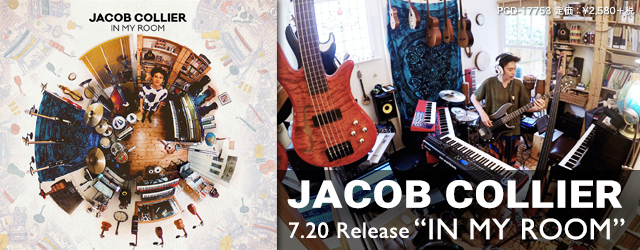"""7/20 release JACOB COLLIER """"In My Room"""""""