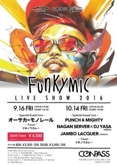 Funkymic 【Funkymic – LIVE SHOW 2016 – 】at 大阪